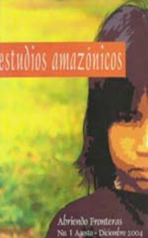 Estudios Amazónicos / 1 (2004)