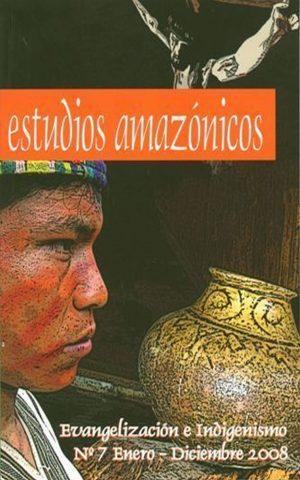 Estudios Amazónicos / 7 (2008)