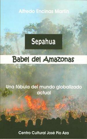 Sepahua, Babel del Amazonas
