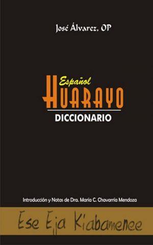 Diccionario Español-Huarayo