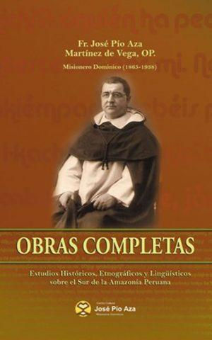 Fr. José Pío Aza. Obras Completas