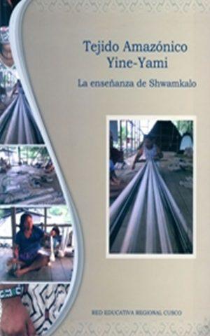 Tejido Amazónico Yine-Yami