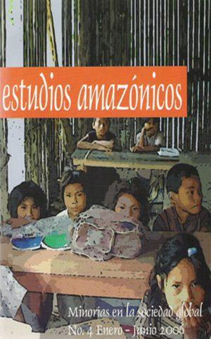 Estudios Amazónicos / 4 (2006)
